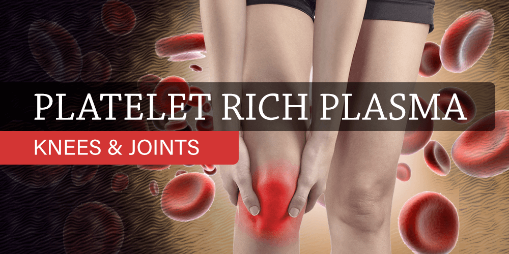 Platelet Rich Plasma (PRP) Knees & Joints